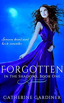 Forgotten (In The Shadows Book 1) (English Edition) di [Gardiner, Catherine]
