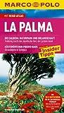 MARCO POLO Reiseführer La Palma - Horst H. Schulz