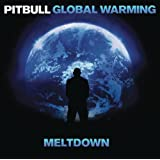 Global Warming: Meltdown (Deluxe Version) [Explicit]