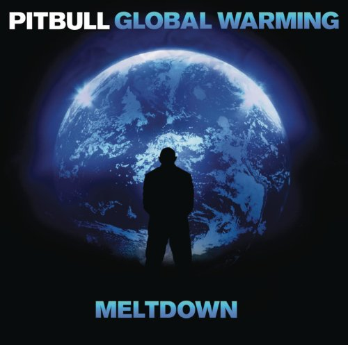Pitbull-global Warming (Back in Time (featured in