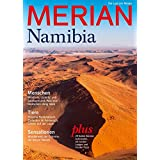 MERIAN Namibia: Wüste, Weite, wilde Tiere (MERIAN Hefte)