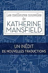 Les meilleures nouvelles de Katherine Mansfield par Katherine Mansfield
