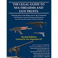 The Legal Guide to NFA Firearms and Gun Trusts (English Edition)