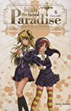 High School Paradise, Tome 6 :