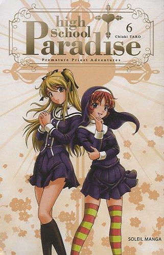 High School Paradise, Tome 6 : par Chiaki Taro