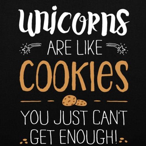 Spreadshirt Unicorns Are Like Cookies Einhörner Sind Wie Kekse Stoffbeutel Schwarz