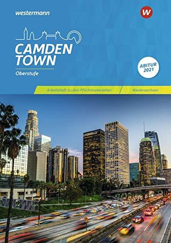 Camden Town Oberstufe / Lehrwerk für den Englischunterricht in der Sekundarstufe II - Ausgabe 2018 für Niedersachsen: Camden Town Oberstufe - Ausgabe ... zu den Pflichtmaterialien Abitur 2021