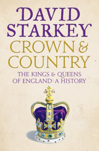 Crown and country a history of england through the monarchy ebook crown and country a history of england through the monarchy by starkey david fandeluxe Image collections