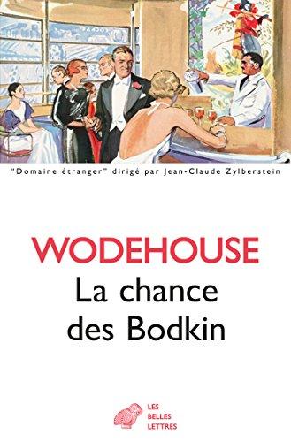 La Chance des Bodkin (Domaine étranger t. 29)