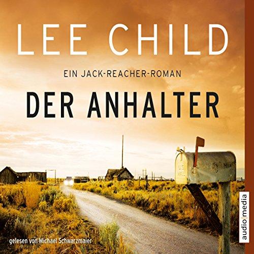 Buchseite und Rezensionen zu 'Der Anhalter (Jack Reacher 17)' von Lee Child