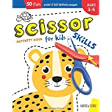 Scissor Skills Activity Book for Kids ages 3-5: A Cutting Practice Preschool Workbook for Toddlers and Kids with 50…