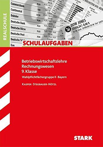 Schulaufgaben Realschule - BwR 9. Klasse - Bayern