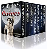 Alphas & Curves: The BBW & Werewolf Box Set (7 Book Bundle) (Alphas & Curves Romance 1)