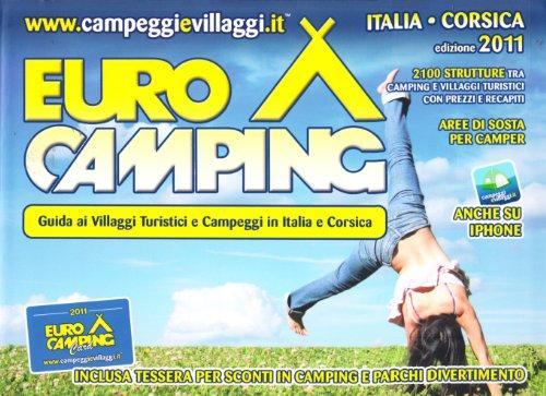 Guida eurocamping italia e corsica. campeggi e villaggi turistici