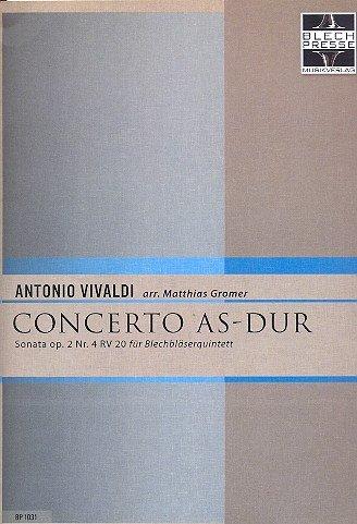 Concerto As-Dur: für Piccolo-Trompete, Trompete, Horn, Euphonium (Pos) und Tuba