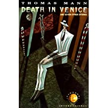 Death in Venice: And Seven Other Stories (Vintage International)