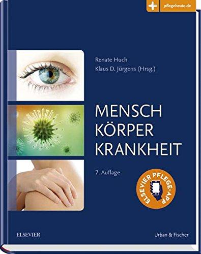 Mensch, Körper, Krankheit: Anatomie, Physiologie, Krankheitsbilder