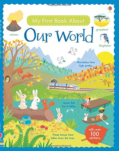 My First Book About Our World Sticker Book (My First Books)