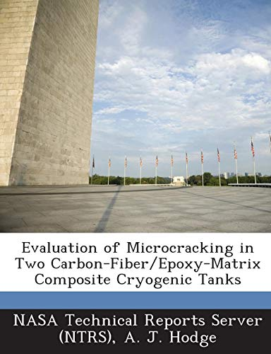 Evaluation of Microcracking in Two Carbon-Fiber/Epoxy-Matrix Composite Cryogenic Tanks -