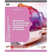 Certificado de Capacitación Profesional de Transporte de Viajeros. Temario Vol. II.: 2