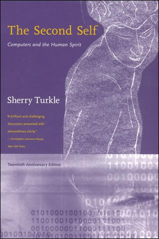The Second Self: Computers and the Human Spirit por Sherry Turkle