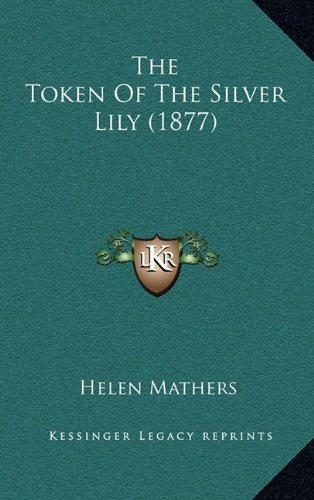 The Token of the Silver Lily (1877)
