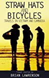 Straw Hats and Bicycles (Asia Book 4) (English Edition)