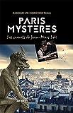 Paris mystères : les carnets de Jean-Marc Léri