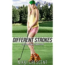DIFFERENT STROKES (Crossdressing, Feminization) (English Edition)