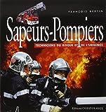 Sapeurs-Pompiers - Techniciens du risque et de l'urgence
