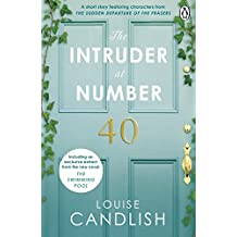 The Intruder at Number 40: A dark and thrilling read from the bestselling author of Our House