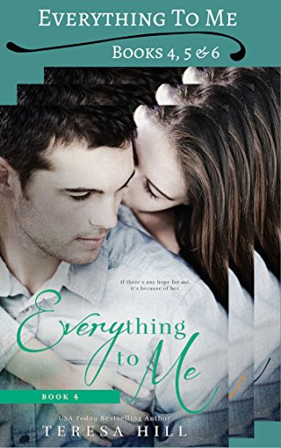 Everything To Me - Box Set (Books 4, 5 & 6)