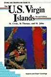 Diving and Snorkeling Guide to U.S. Virgin Islands: St. Croix, St. Thomas, and St. John