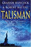 Talisman: Gnostics, Freemasons, Revolutionaries, and the 2000-year-old Conspiracy at Work in the World Today