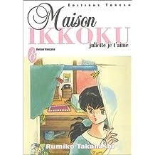 Maison Ikkoku, tome 8 : Juliette je t'aime