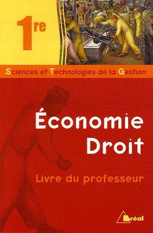 Economie Droit 1e STG : Livre du professeur