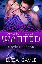 Wanted: Devils Point Wolves #3 (Mating Season Collection) (English Edition)