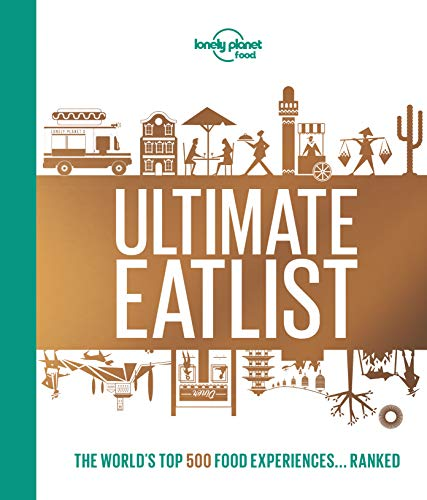 Lonely Planet's Ultimate Eatlist - 1ed - Anglais par Lonely Planet LONELY PLANET