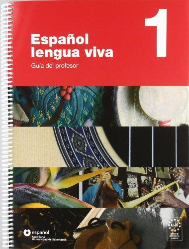Español Lengua Viva 1 Guia Del Profesor Español Santillana Universidad de Salamanca