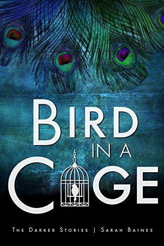 Bird in a Cage (The Darker Stories 4)