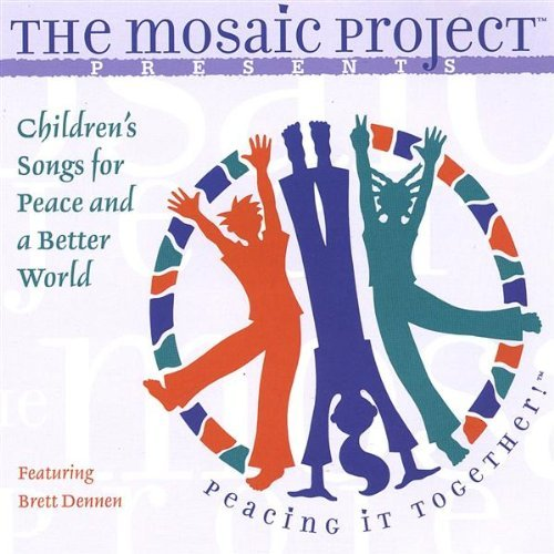 Children's Songs for Peace & A Better World by Mosaic Project (2003-08-02)