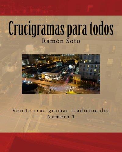 Free Crucigramas para todos  Veinte crucigramas tradicionales  Volume 1 (Crucigramas  para todos - Formato grande) PDF Download 4b943020579