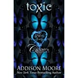 Toxic Part Two (Celestra Series) (Volume 8) by Addison Moore (2015-11-24)