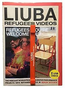 LIUBA REFUGEES VIDEOS - Unlimited Edition