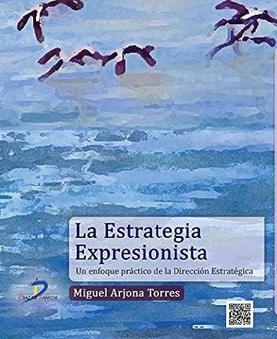 La estrategia expresionista