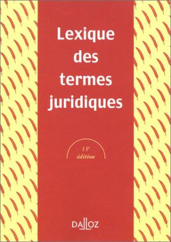 Termes juridiques, Lexique, 13e édition