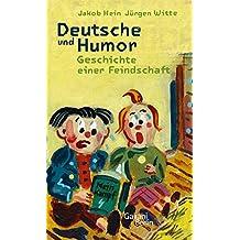 Deutsche und Humor: Geschichte einer Feindschaft
