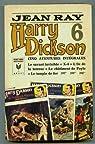 Harry Dickson, tome 6 : La conspiration fantastique (BD) par Ray