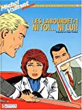 Les Labourdet, tome 1 - Ni toi, ni lui
