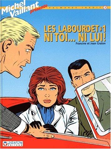 Les Labourdet, tome 1 : Ni toi, ni lui